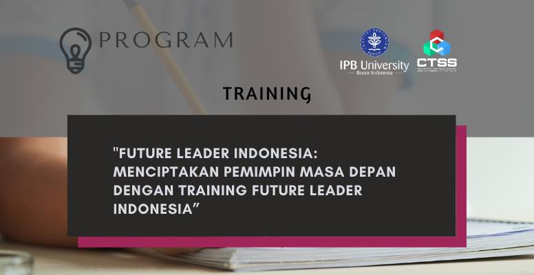 CTSS-Feature Image Program Training Future Leader Indonesia