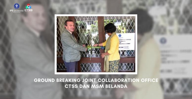 CTSS-Feature Image_News Post_Ground Breaking Joint Collaboration Office CTSS dan MSM Belanda